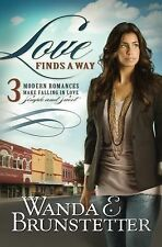 Love Finds A Way by Brunstetter, Wanda E., Good Book