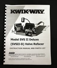 Kwik-Way Model SVSII-D Valve Refacer Instruction Manual and Parts List
