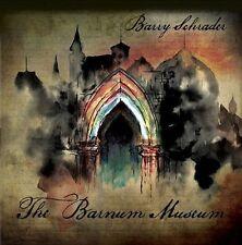 Schrader, Barry-Barnum Museum CD NEW