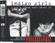 INDIGO GIRLS - I don't wanna talk about it CDM 3TR Austria 1994 (PHILADELPHIA)