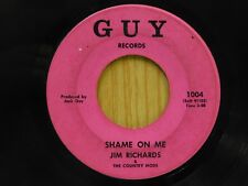 Jim Richards 45 Shame On Me bw Don't Worry About Me - Guy VG-