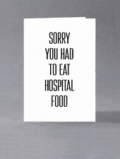 Sorry you had to eat hospital food