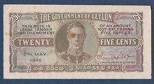 BILLET de BANQUE.CEYLAN.25 CENTS Pick n° 44.b du 7 mai 1946 en SUP A/50 770180