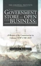 The Government Store Is Open for Business: A Review of the Commissariat in Colon