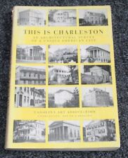 Vtg 1960 Book THIS IS CHARLESTON Samuel Gaillard Stoney