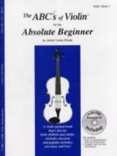The ABCs of Violin for the Absolute Beginner, Book 1 Book & MP3/PDF