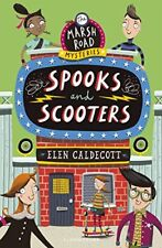 Spooks and Scooters (Marsh Road Mysteries 3),Elen Caldecott