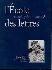 L ECOLE DES LETTRES  SECOND CYCLE 5   2000 - 2001  1er NOVEMBRE 2000