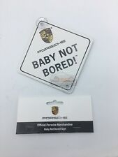 "Genuine Porsche ""Baby Not Bored"" Sign 911 Cayenne Macan Carrera Boxster 964"