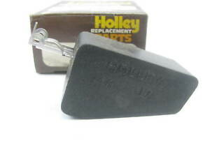 NEW Genuine Holley 16R-346-3A Carburetor Float - Holley 2209 2210 2245 2-BBL