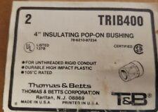 """TRIB400 T&B 4"""" POP-ON BUSHINGS. BOX OF 10."""