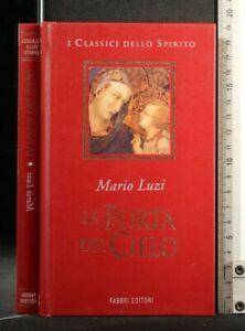 I CLASSICI DELLO SPIRITO. LA PORTA DEL CIELO. Mario Luzi. Fabbri.