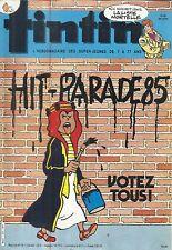 TINTIN L'HEBDOMADAIRE DES SUPER-JEUNES DE 7 A 77 ANS14/5/85