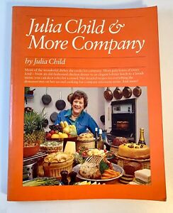 Signed ✎JULIA CHILD & MORE COMPANY Stated First Edition 1979 Softcover Very Good