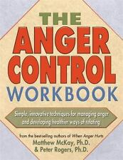 NEW - The Anger Control Workbook by Matthew McKay; Peter Rogers