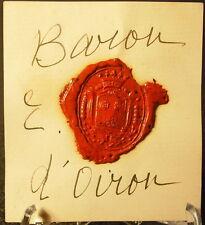 Baron d'Oiron Cachet de cire armoiries seal Sceau tampon héraldique blason armes
