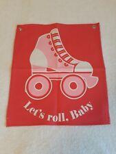 """Vintage Roller skates Hang up banner - Let's roll, Baby - pink - 18"""" x 16"""": 70's"""