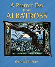A Perfect Day for an Albatross (Hardback or Cased Book)