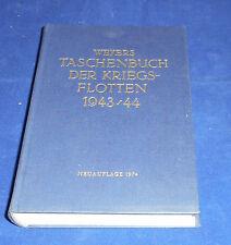 Weyers Taschenbuch der Kriegsflotten 1943/44 Reprint
