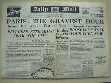 DAILY MAIL WWII NEWSPAPER JUNE 14th 1940 PARIS - THE GRAVEST HOUR