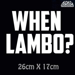 When Lambo? Bitcoin Blockchain Crypto Currency Vinyl Decal Sticker Car 4X4 Ute