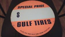 ANTIQUE GULF Gas Service Station TIRE Insert.  Special Price With Paper!