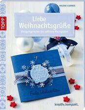 LIEBE WEIHNACHTSGRÜßE ►►►ungelesen  von Helene Ludwig ° Weihnachtskarten basteln