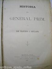 HISTORIA DEL GENERAL PRIM TOMO I 1871 FRANCISCO ORELLANA
