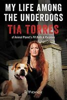 My Life Among the Underdogs : A Memoir, Hardcover by Torres, Tia, Like New Us...