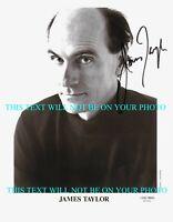 JAMES TAYLOR SIGNED AUTOGRAPH 8x10 RPT PUBLICITY PHOTO