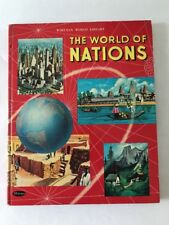 The World of Nations By Duncan Taylor & Louise Cochrane. 1965 Edition