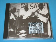 Charlie Love with George Lewis & Louis Nelson (US 1994, American Music) - CD