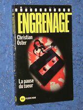 """La pause du tueur Christian OSTER fleuve noir """"engrenage"""" n° 97"""