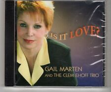 (HK67) Gail Marten & The Clem Ehoff Trio, Is It Love? - 2005 Sealed CD