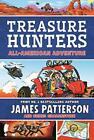 Treasure Hunters: All-American Adventure: (Treasure Hunters 6)-James Patterso