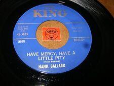 HANK BALLARD - HAVE MERCY HAVE A LITTLE PITY - DON'T LET  / LISTEN - RNB POPCORN