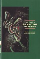 Field Guide to the Silkmoths of Illinois (Manual,