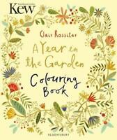 Kew A Year in the Garden Colouring Book (Colouring Books) by Rossiter, C (Ill) |