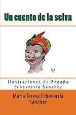 NEW Un cuento de la selva: Una tribu divertida (Spanish Edition)
