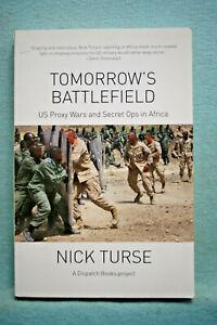 Tomorrow's Battlefield - US Proxy Wars & Secret Ops in Africa - Nick Turse - SB