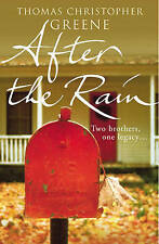 After the Rain by Thomas Christopher Greene (Paperback) New Book