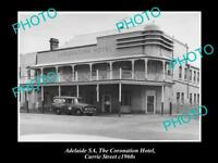 OLD HISTORIC PHOTO OF ADELAIDE SA, THE CORONATION HOTEL, CURRIE St c1960s