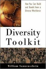 The Diversity Toolkit : How You Can Build and Benefit from a Diverse Workforce b