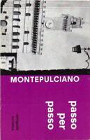 Montepulciano passo per passo - miniguida turistica - Marcocci - ciurnelli