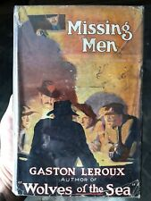 MISSING MEN Gaston Leroux PHANTOM OPERA 1st Edition Hcdj Rare Collectible