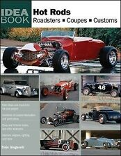 Hot Rods, Roadsters, Coupes & Kustoms - Idea book