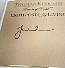Lightposts for Living: The Art of Choosing a Joyful Life SIGNED Thomas Kinkade