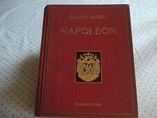 NAPOLEON par OCTAVE AUBRY édité chez FLAMMARION en 1936