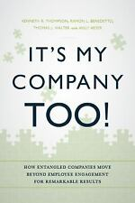 It's My Company Too!: How Entangled Companies Move Beyond Employee Engagement fo
