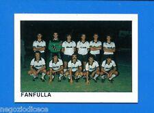 CALCIO FLASH '84 Lampo - Figurina-Sticker n. 4489- FANFULLA SQUADRA -New